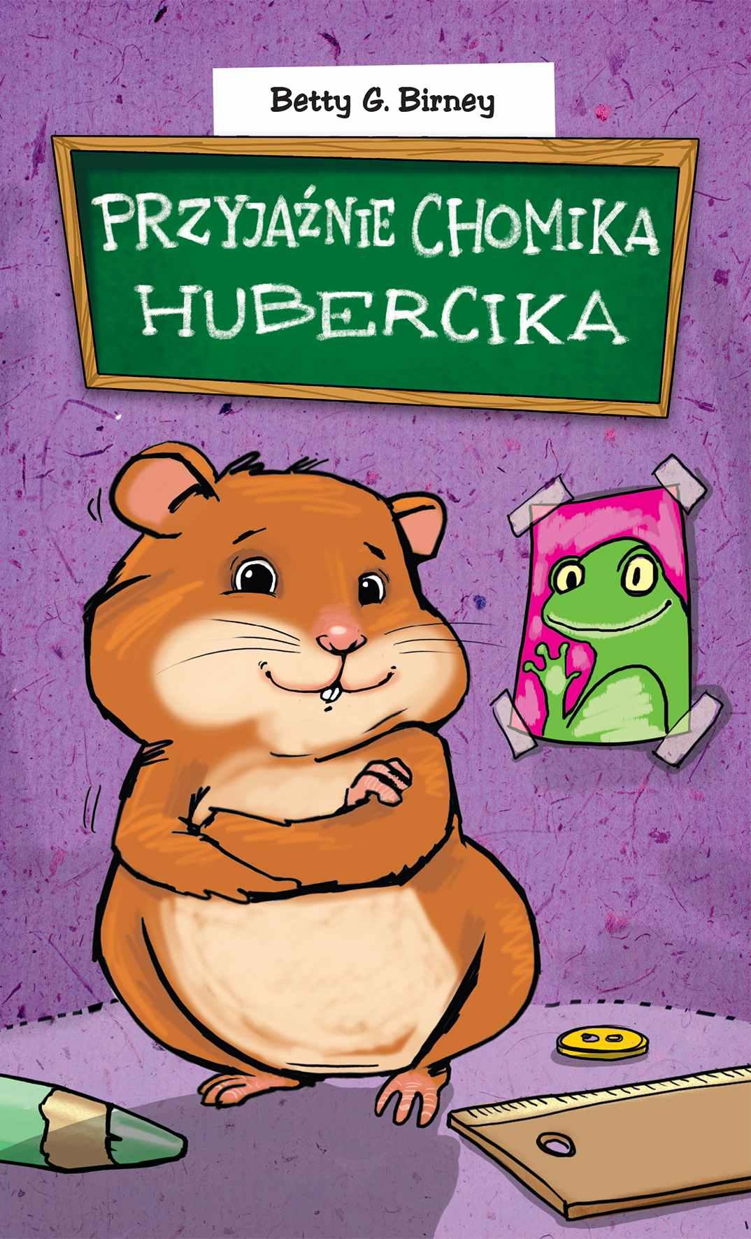 Przyjaźnie chomika Hubercika - Ebook (Książka EPUB) do pobrania w formacie EPUB