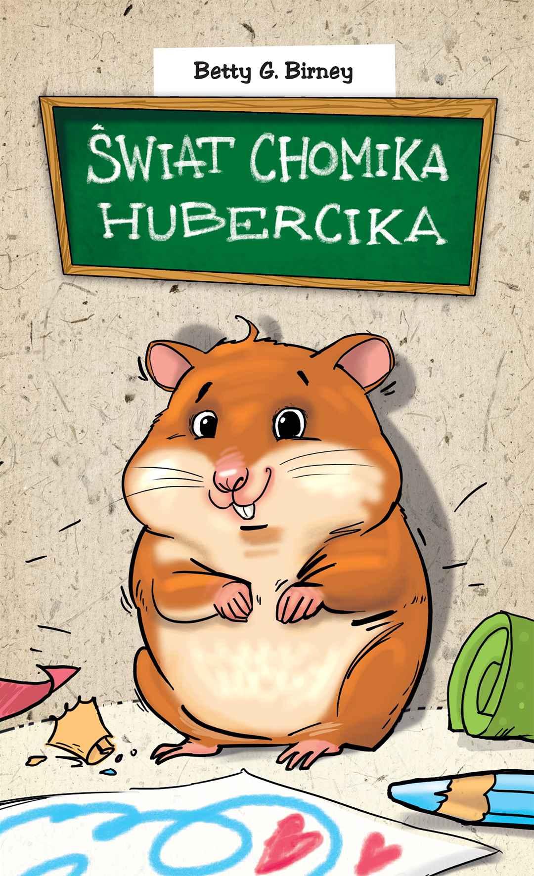 Świat chomika Hubercika - Ebook (Książka EPUB) do pobrania w formacie EPUB