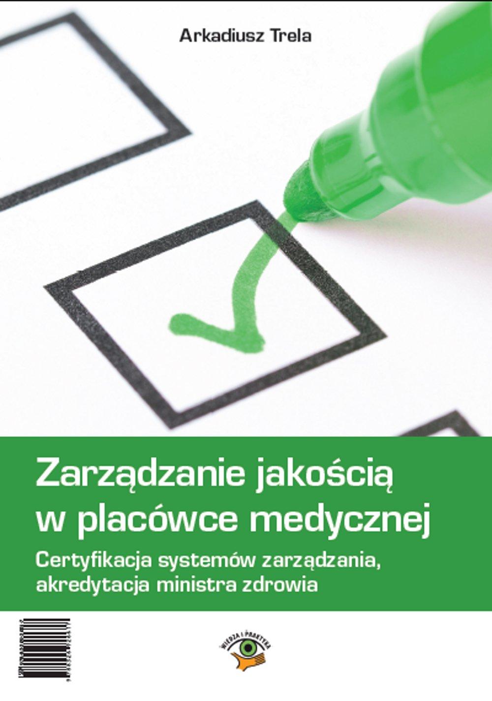 Zarządzanie jakością w placówce medycznej - Ebook (Książka PDF) do pobrania w formacie PDF