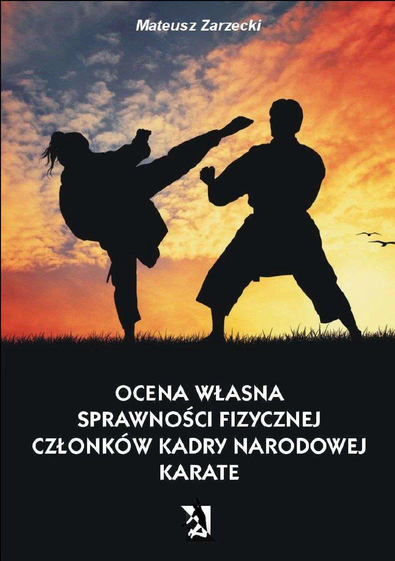 Ocena własna sprawności fizycznej członków kadry narodowej karate - Ebook (Książka EPUB) do pobrania w formacie EPUB