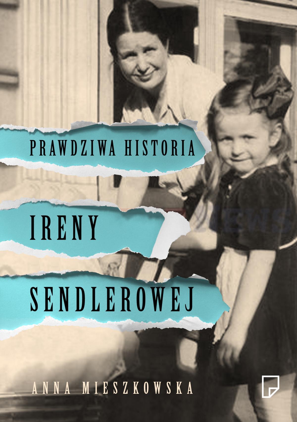 Prawdziwa historia Ireny Sendlerowej - Ebook (Książka na Kindle) do pobrania w formacie MOBI