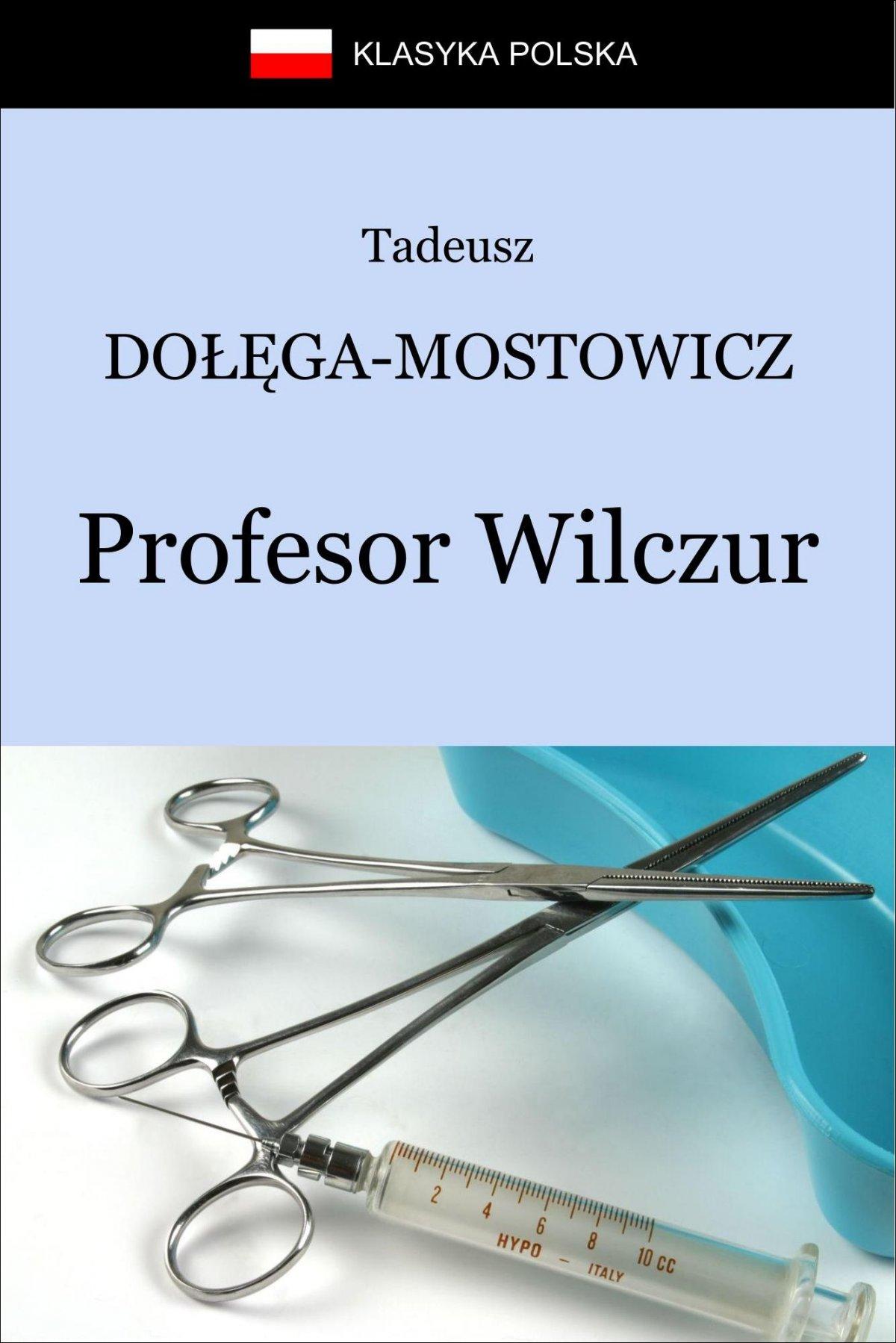 Profesor Wilczur - Ebook (Książka EPUB) do pobrania w formacie EPUB