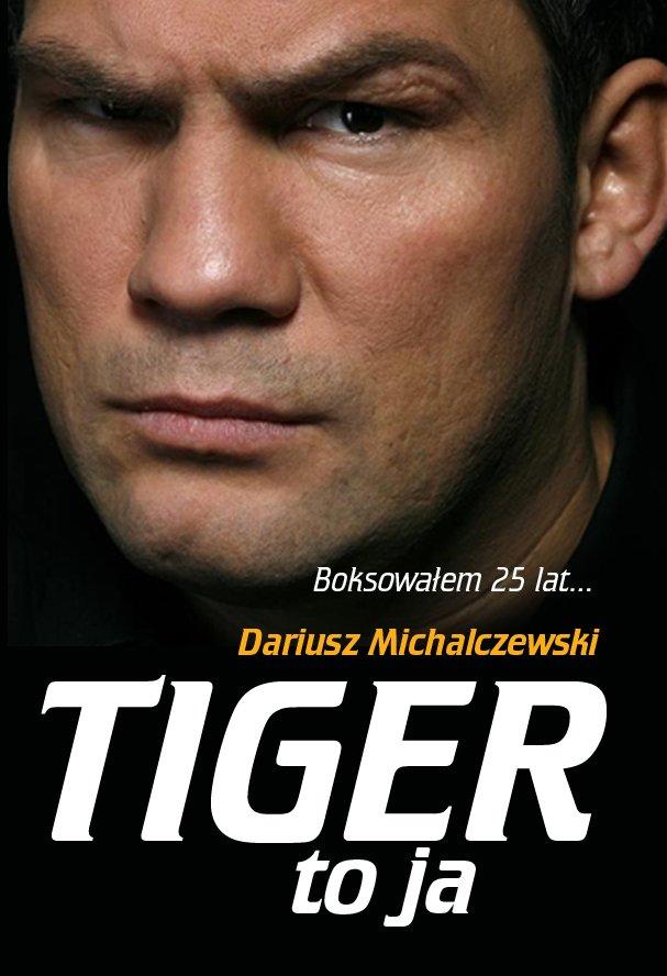 Tiger to ja - Ebook (Książka na Kindle) do pobrania w formacie MOBI