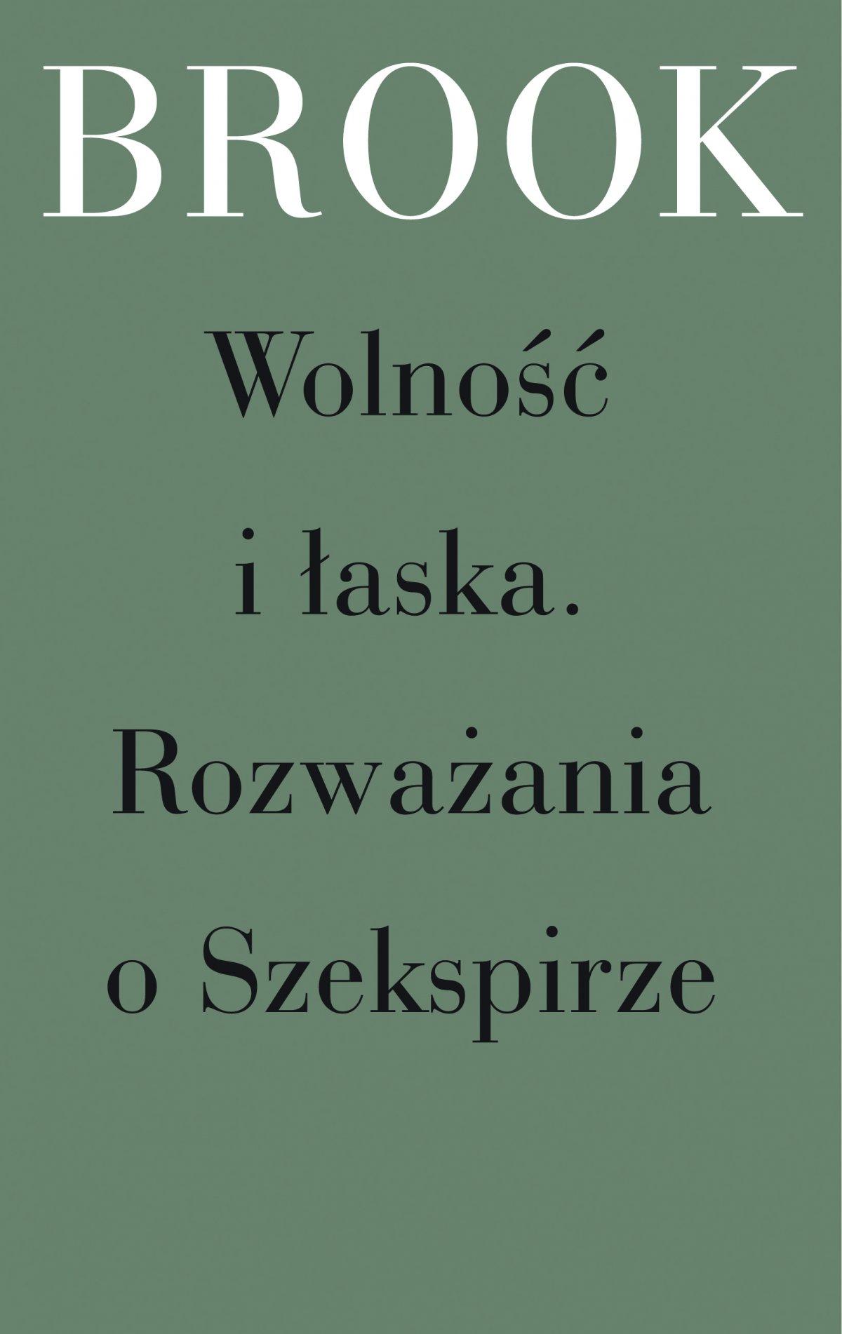 Wolność i łaska. Rozważania o Szekspirze - Ebook (Książka na Kindle) do pobrania w formacie MOBI