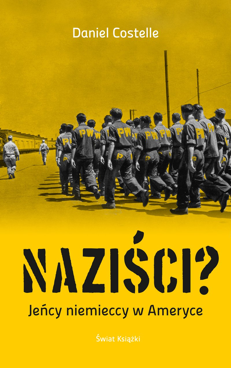 Naziści? Jeńcy niemieccy w Ameryce - Ebook (Książka na Kindle) do pobrania w formacie MOBI