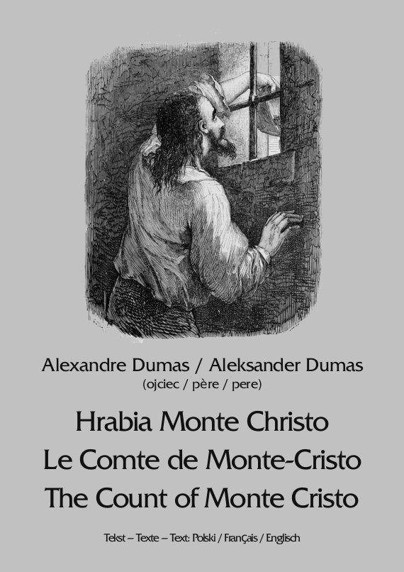 Hrabia Monte Christo. Le Comte de Monte-Cristo. The Count of Monte Cristo - Ebook (Książka na Kindle) do pobrania w formacie MOBI