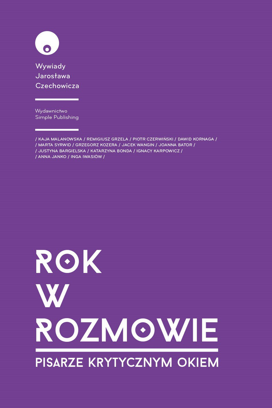 Rok w rozmowie. Pisarze krytycznym okiem - Ebook (Książka na Kindle) do pobrania w formacie MOBI