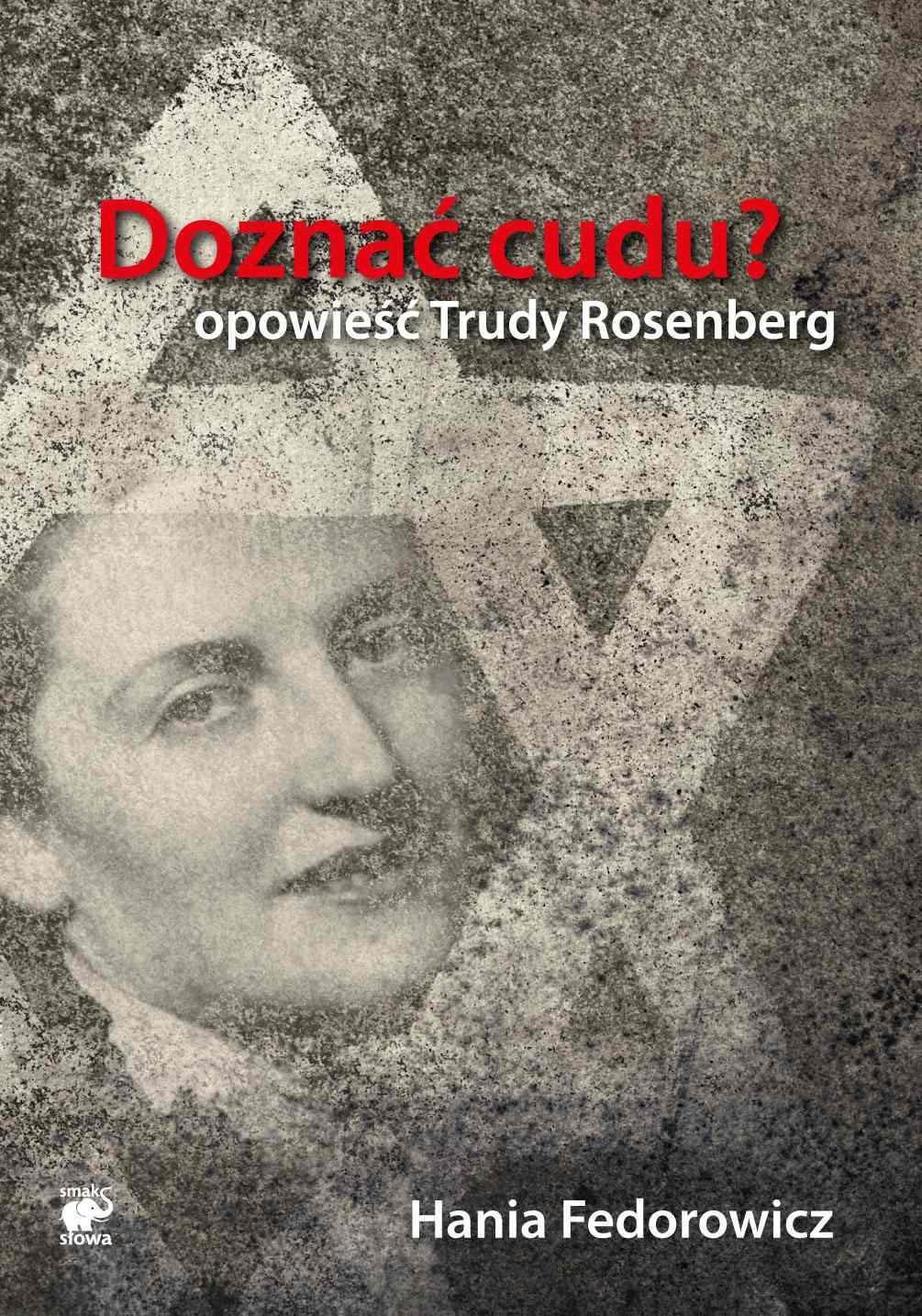Doznać cudu? Opowieść Trudy Rosenberg - Ebook (Książka EPUB) do pobrania w formacie EPUB