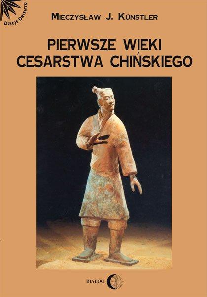Pierwsze wieki cesarstwa chińskiego - Ebook (Książka na Kindle) do pobrania w formacie MOBI
