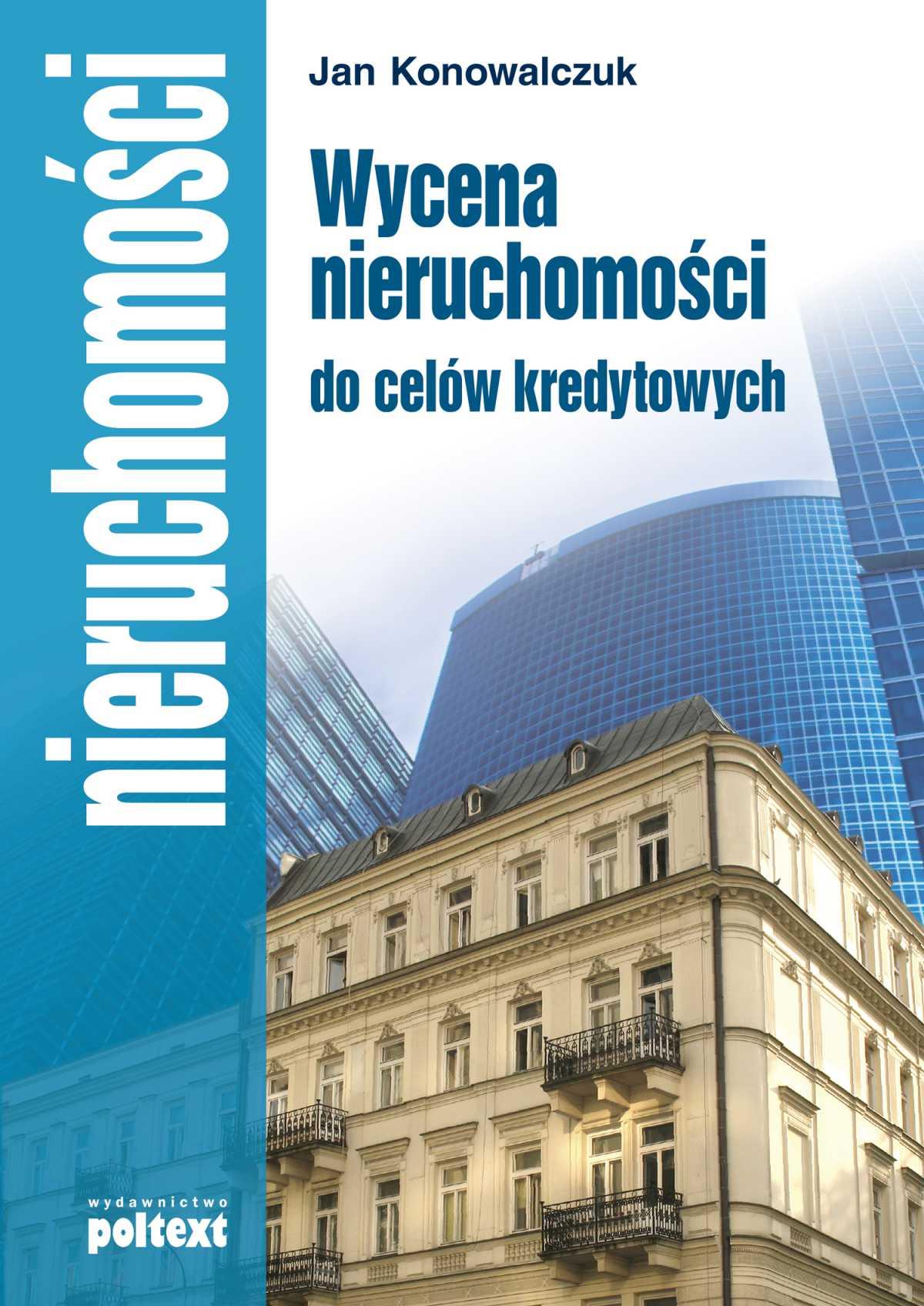 Wycena nieruchomości do celów kredytowych - Ebook (Książka EPUB) do pobrania w formacie EPUB