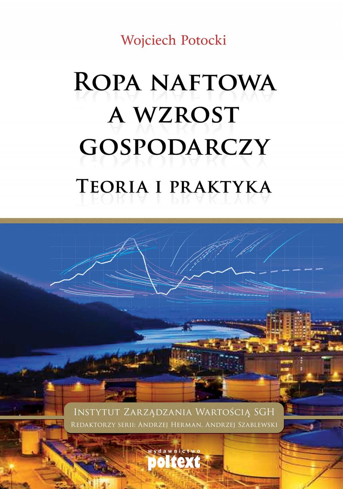 Ropa naftowa a wzrost gospodarczy - Ebook (Książka EPUB) do pobrania w formacie EPUB