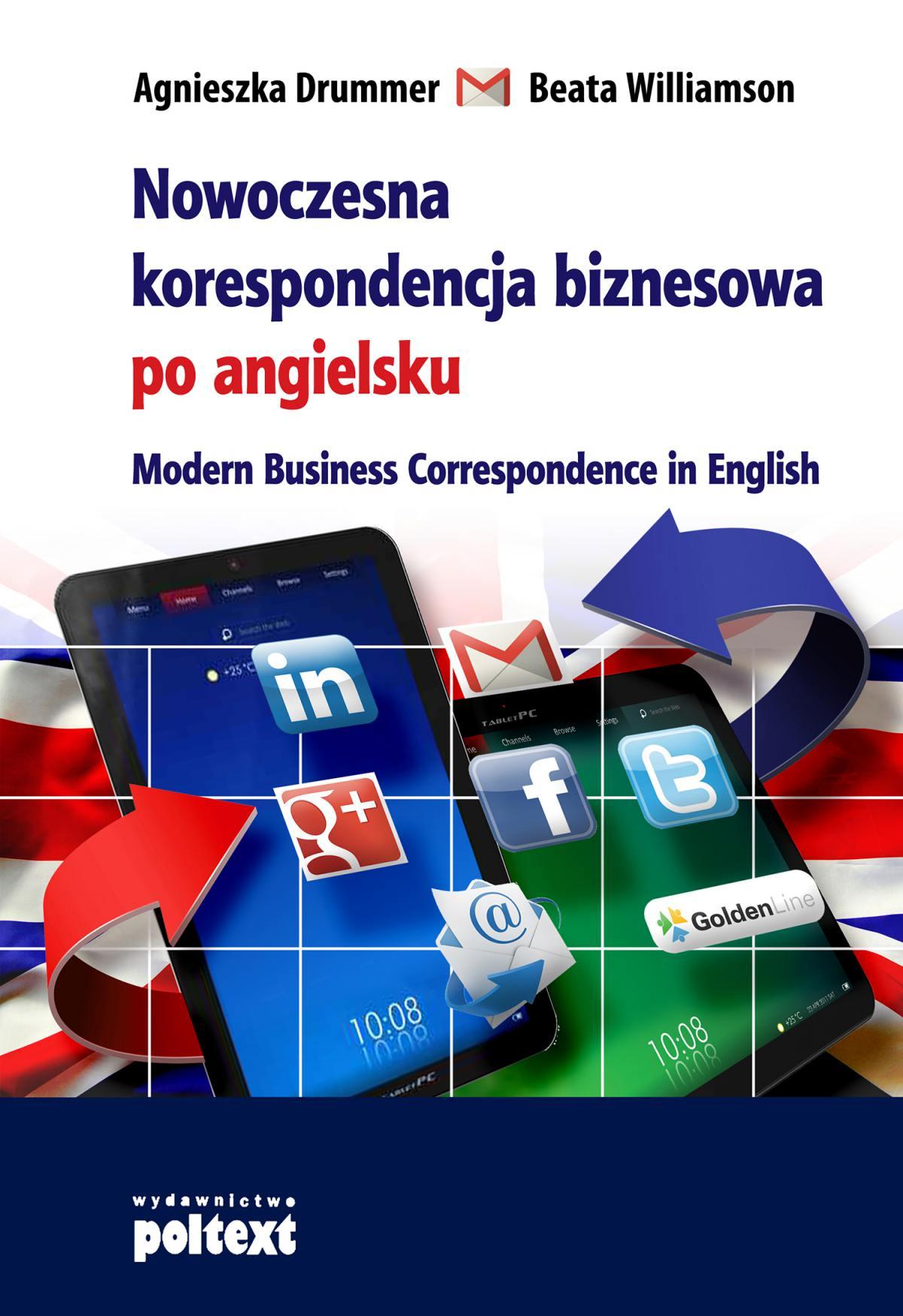 Nowoczesna korespondencja biznesowa po angielsku - Ebook (Książka PDF) do pobrania w formacie PDF