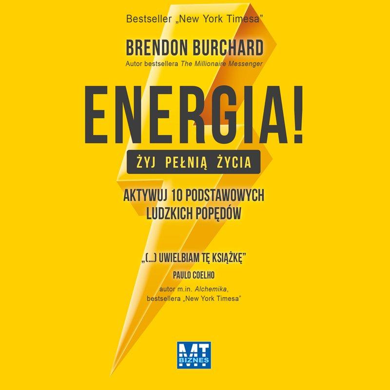 Energia! Żyj pełnią życia - Audiobook (Książka audio MP3) do pobrania w całości w archiwum ZIP