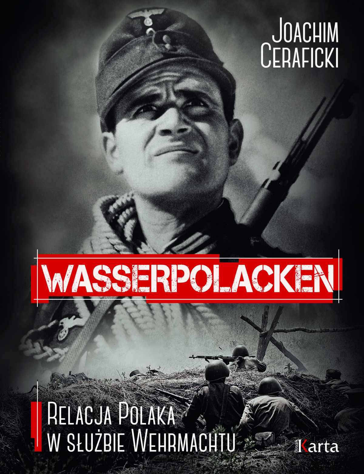 Wasserpolacken. Relacja Polaka w służbie Wehrmachtu - Ebook (Książka EPUB) do pobrania w formacie EPUB
