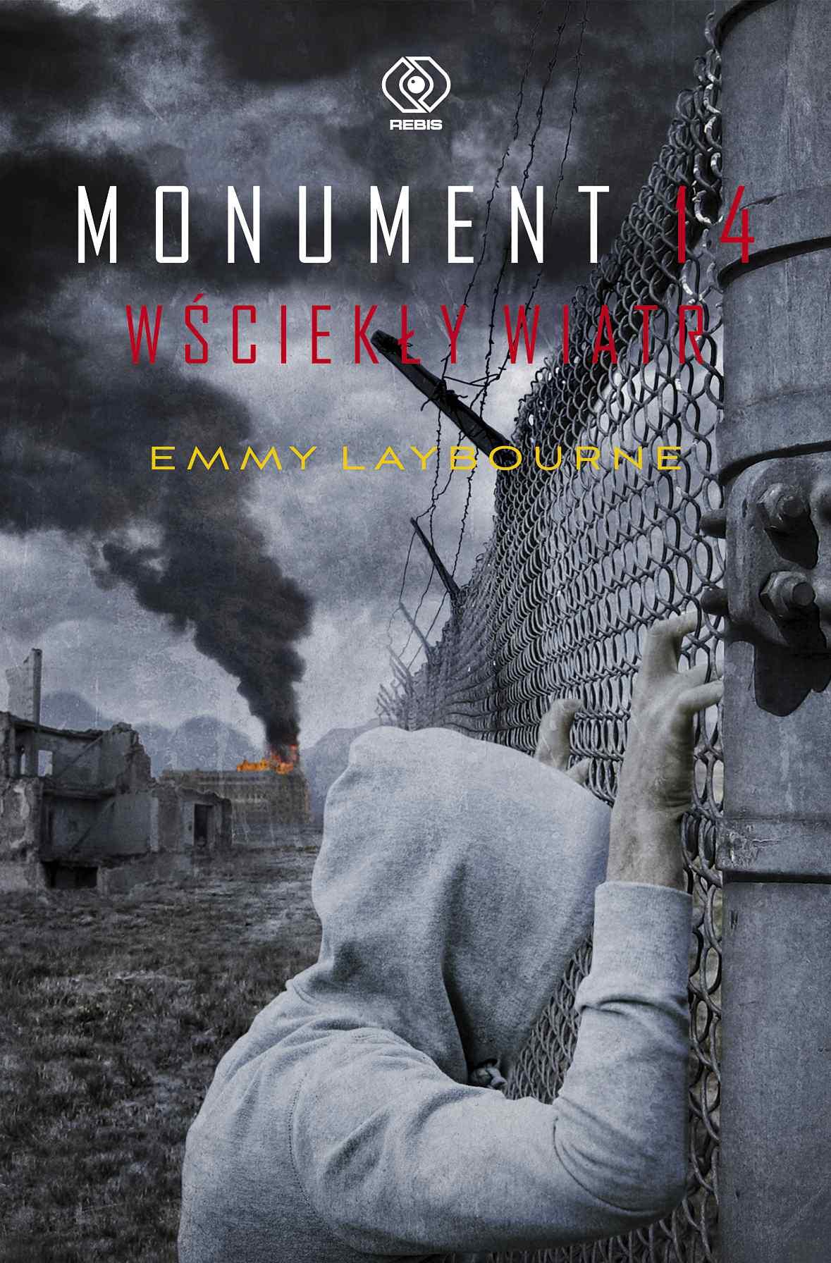 Monument 14. Wściekły wiatr - Ebook (Książka EPUB) do pobrania w formacie EPUB