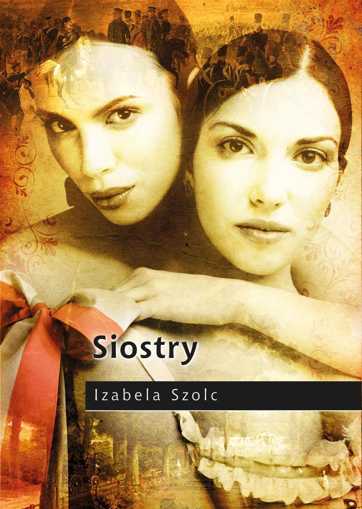Siostry - Ebook (Książka na Kindle) do pobrania w formacie MOBI