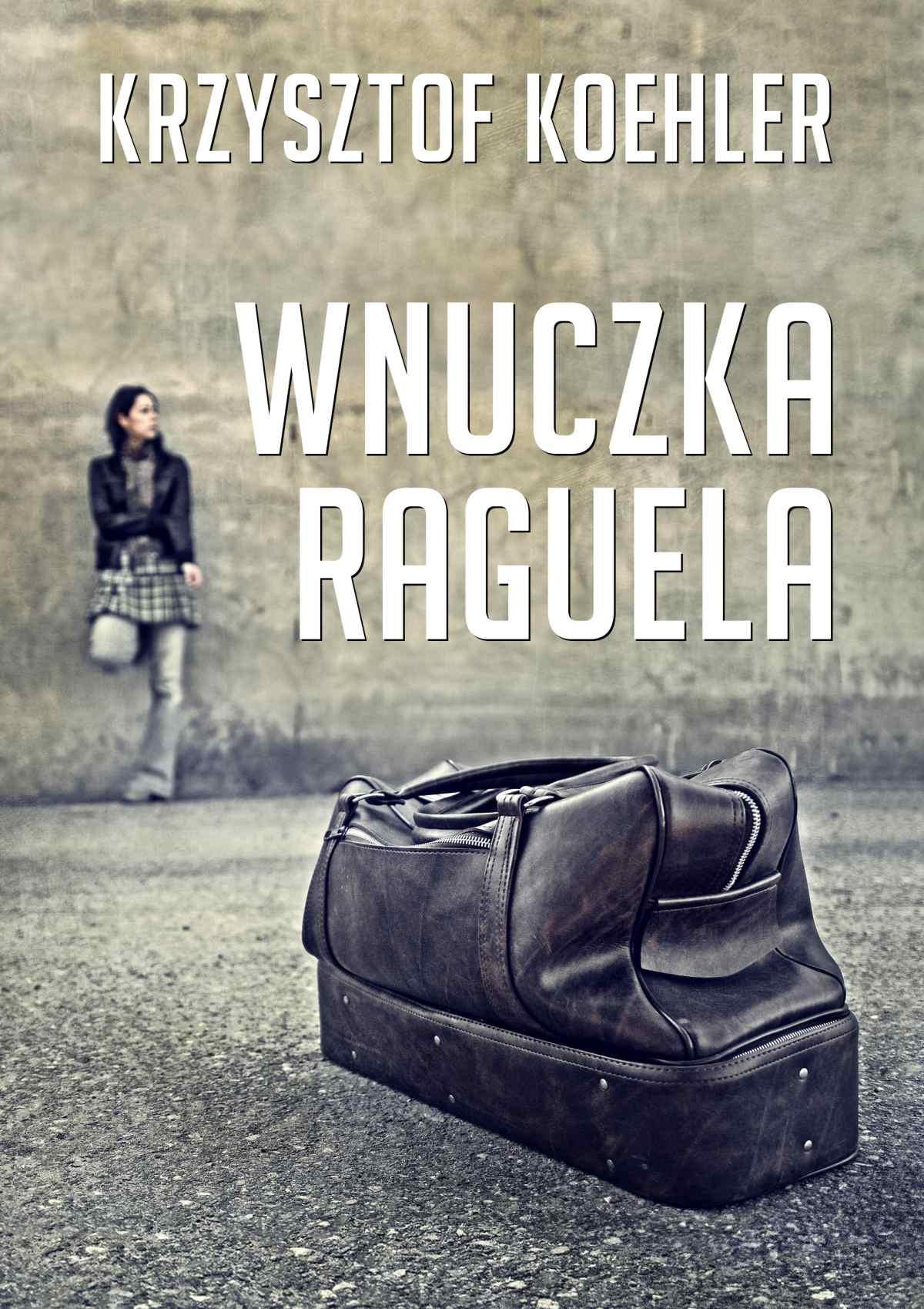 Wnuczka Raguela - Ebook (Książka EPUB) do pobrania w formacie EPUB