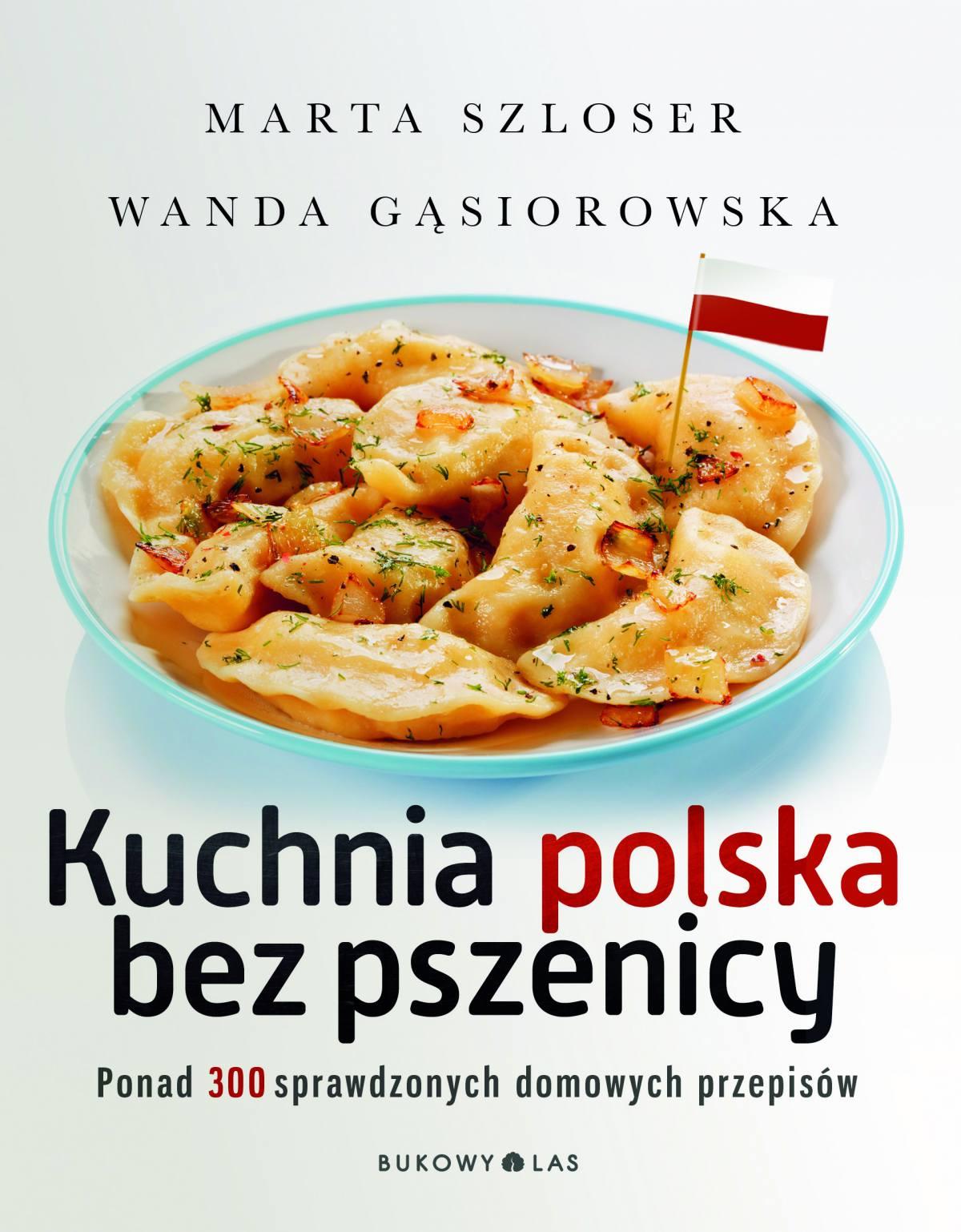 Kuchnia polska bez pszenicy - Ebook (Książka na Kindle) do pobrania w formacie MOBI