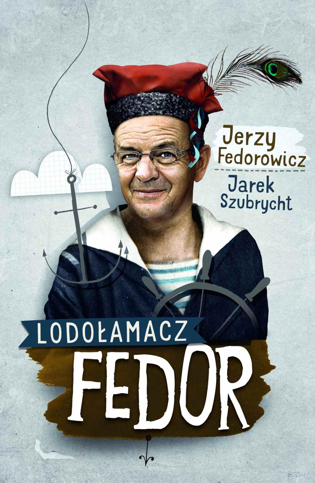 Lodołamacz Fedor - Ebook (Książka EPUB) do pobrania w formacie EPUB