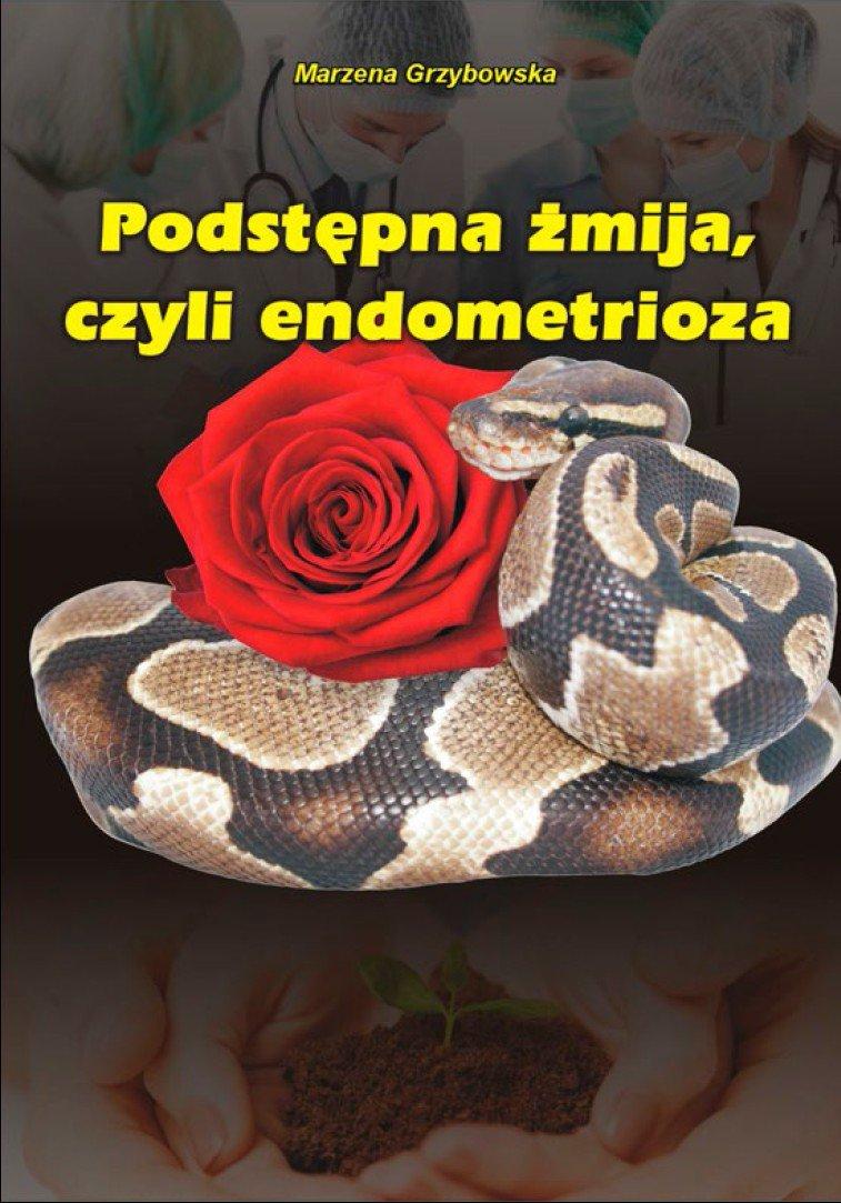 Podstępna żmija, czyli endometrioza - Ebook (Książka na Kindle) do pobrania w formacie MOBI