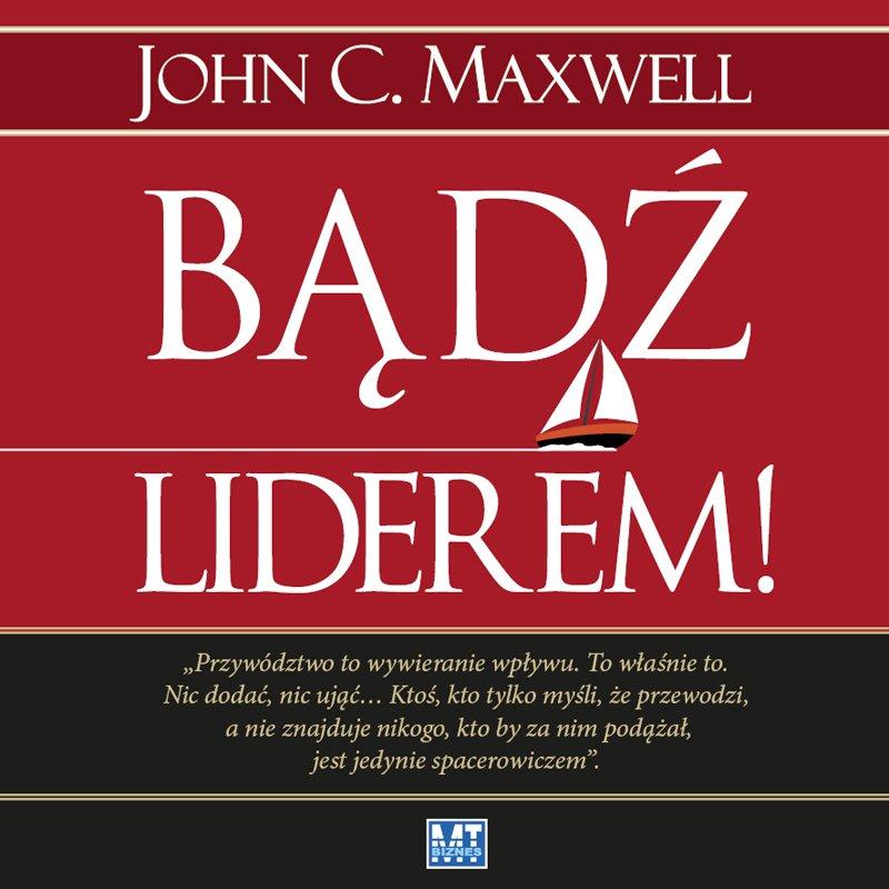 Bądź liderem! - Audiobook (Książka audio MP3) do pobrania w całości w archiwum ZIP