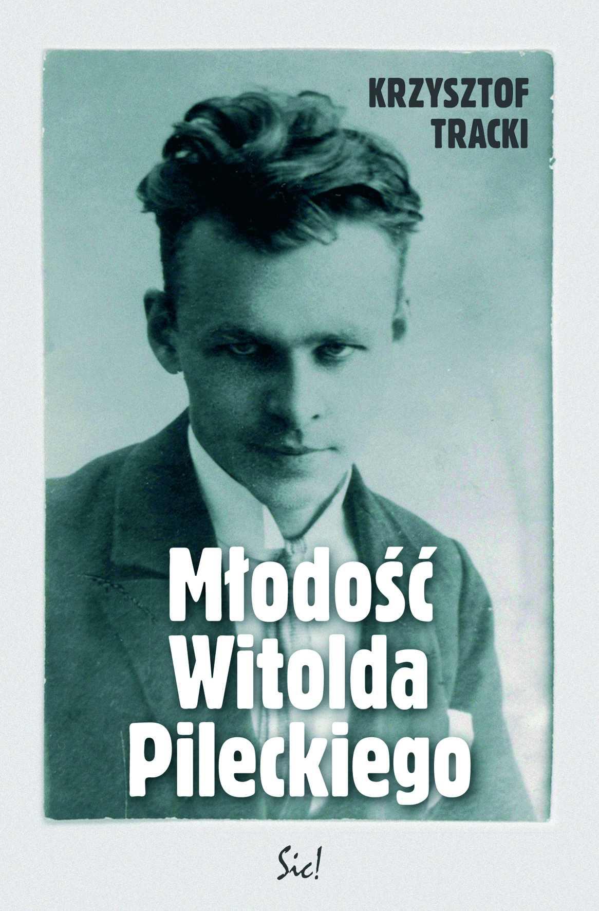 Młodość Witolda Pileckiego - Ebook (Książka EPUB) do pobrania w formacie EPUB