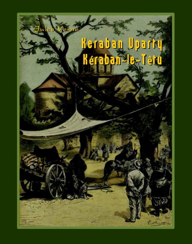 Keraban Uparty. Kéraban-le-Têtu - Ebook (Książka na Kindle) do pobrania w formacie MOBI