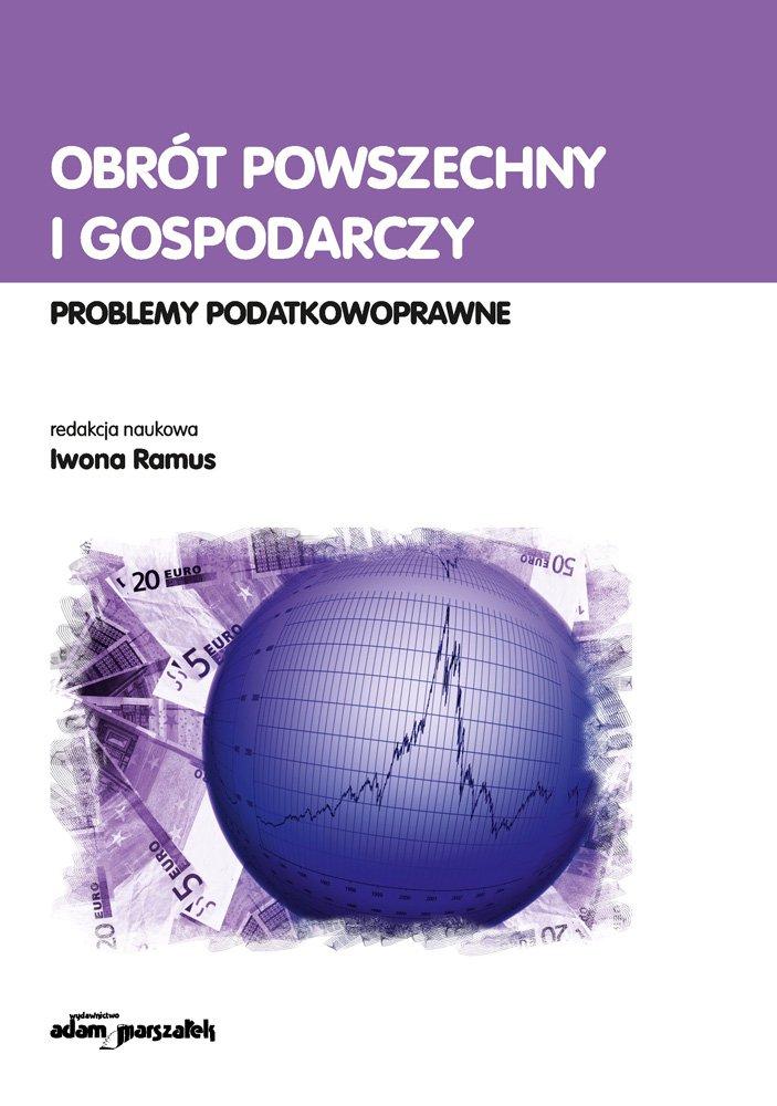Obrót powszechny i gospodarczy. Problemy podatkowoprawne - Ebook (Książka EPUB) do pobrania w formacie EPUB