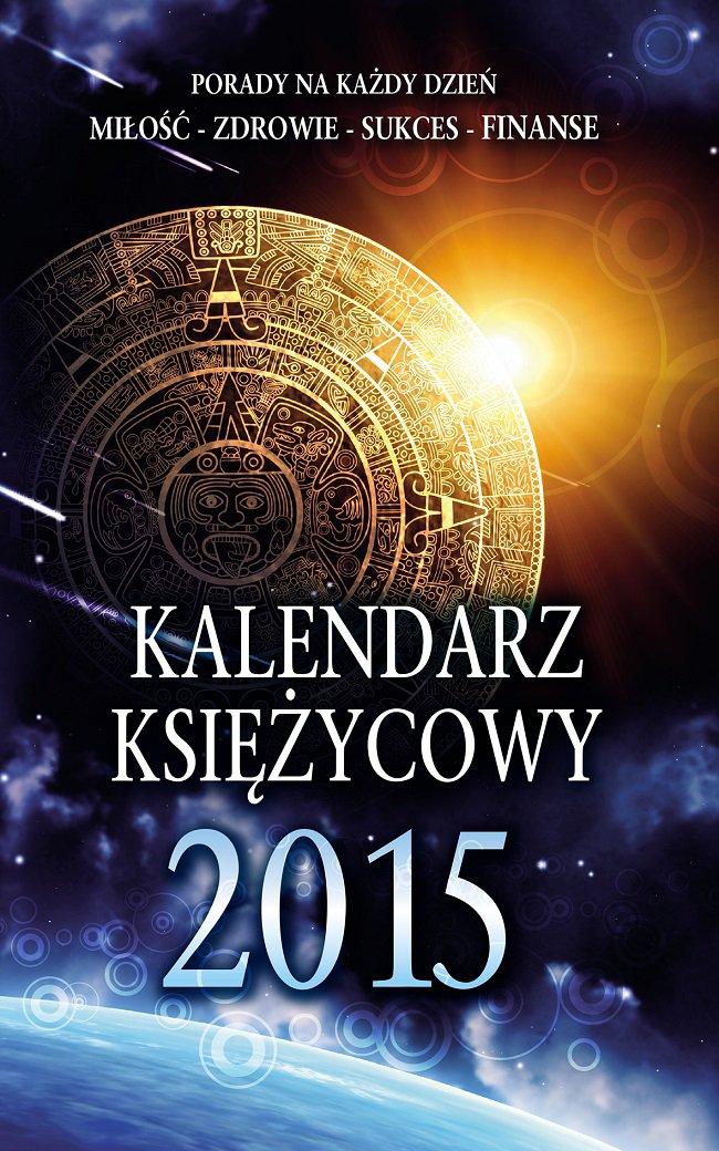 Kalendarz Księżycowy 2015 - Ebook (Książka EPUB) do pobrania w formacie EPUB