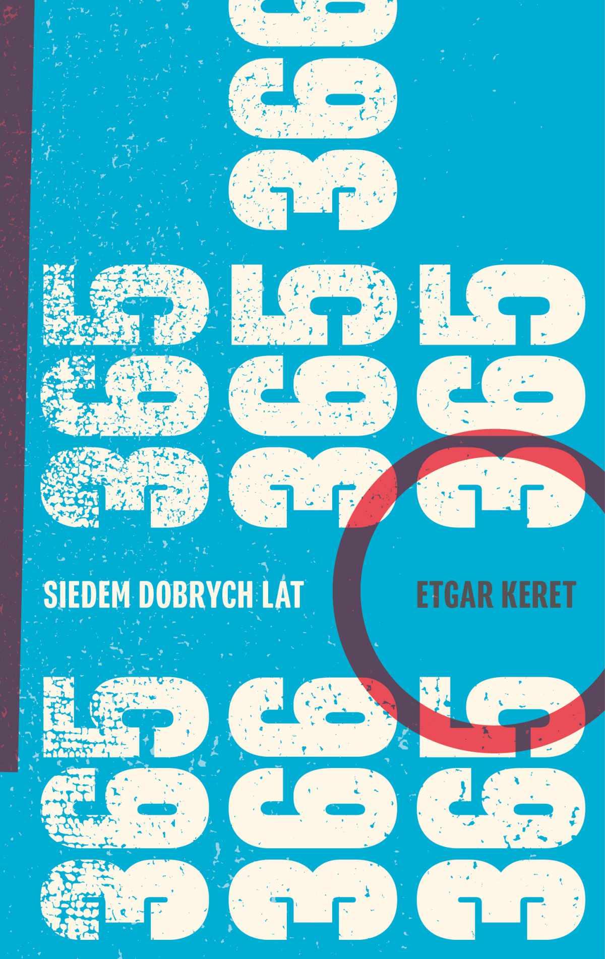 Siedem dobrych lat - Ebook (Książka na Kindle) do pobrania w formacie MOBI