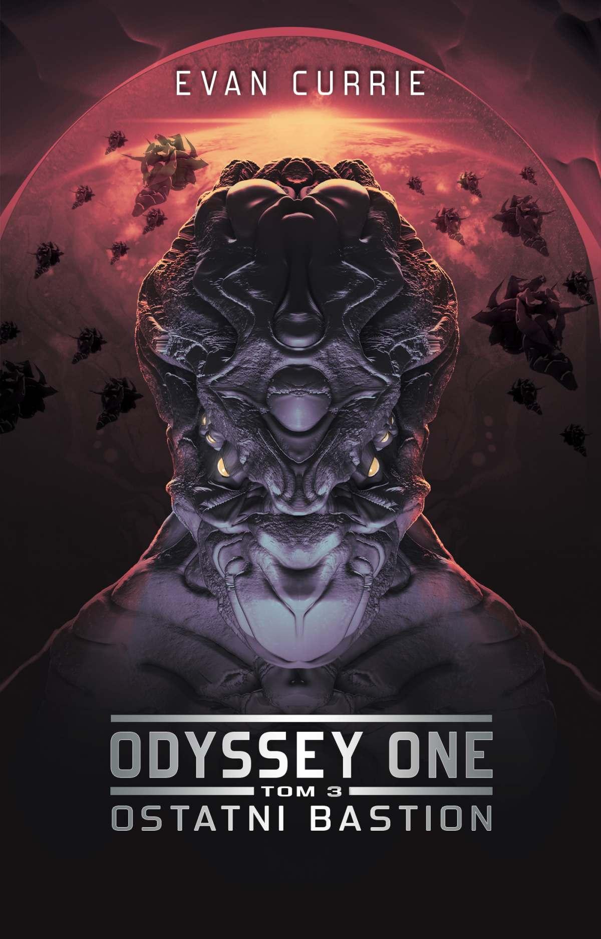 Odyssey One. Tom 3. Ostatni bastion - Evan Currie