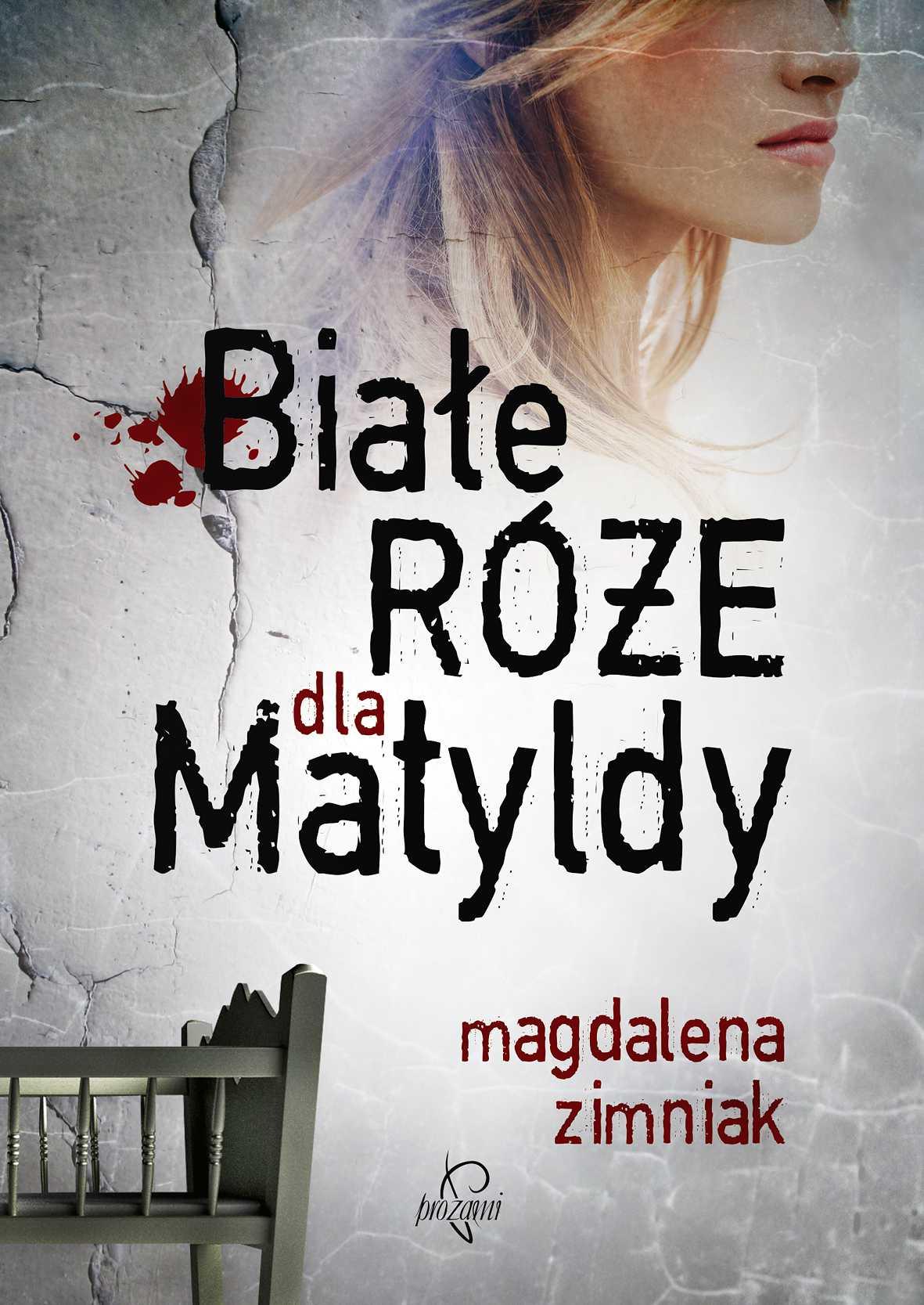 Białe róże dla Matyldy - Ebook (Książka EPUB) do pobrania w formacie EPUB