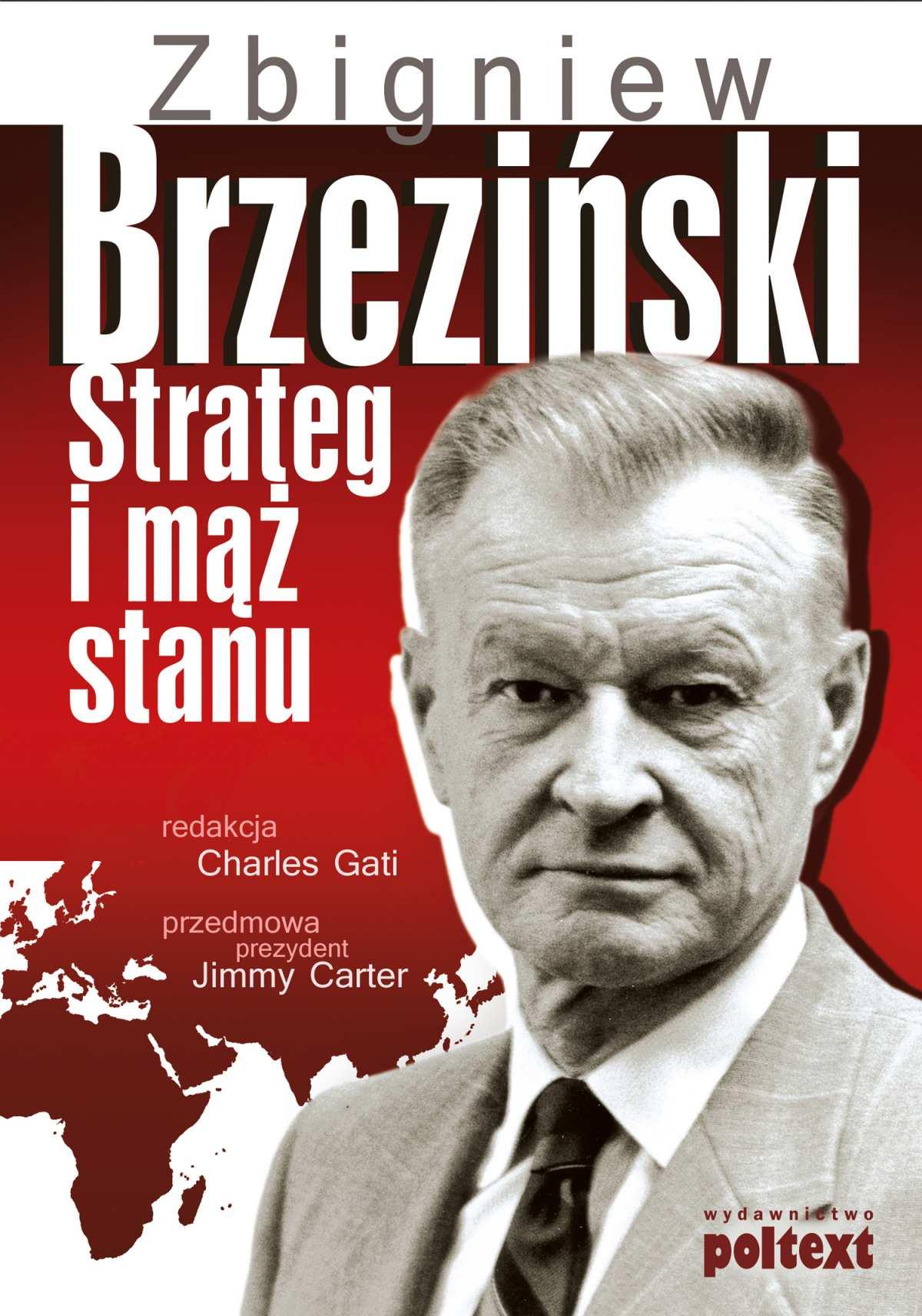 Zbigniew Brzeziński. Strateg i mąż stanu - Ebook (Książka PDF) do pobrania w formacie PDF