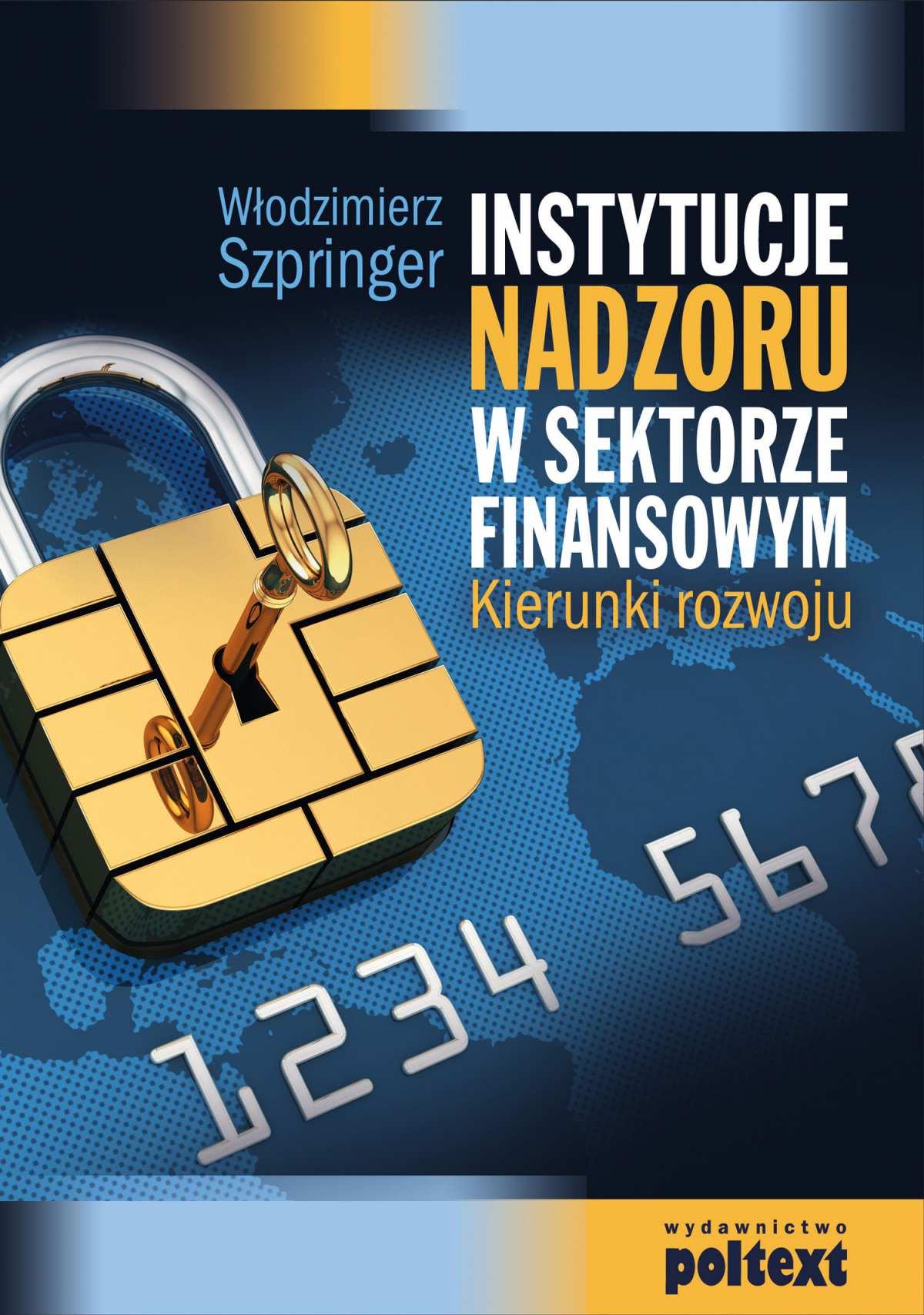 Instytucje nadzoru w sektorze finansowym - Ebook (Książka PDF) do pobrania w formacie PDF