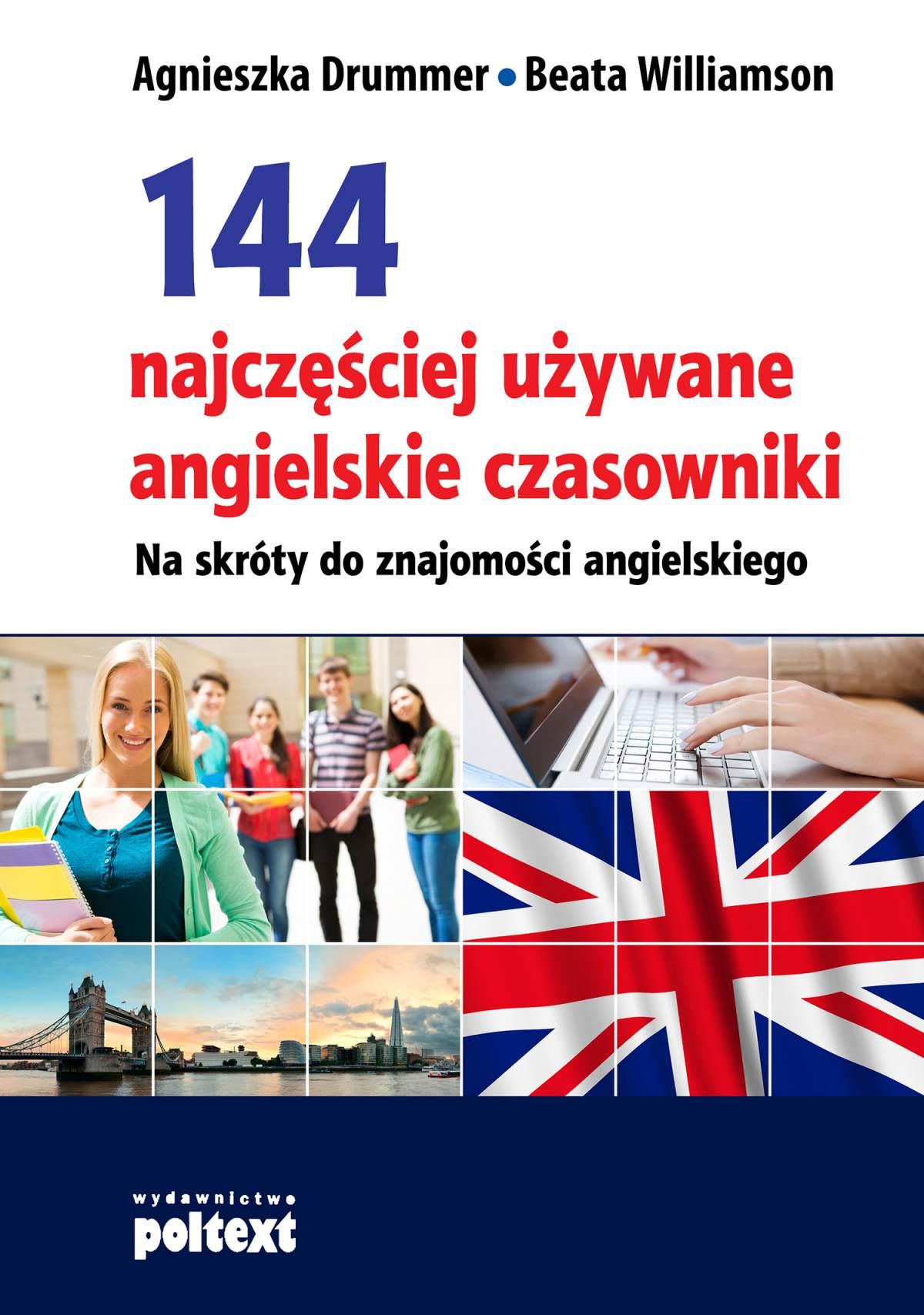 144 najczęściej używane angielskie czasowniki - Ebook (Książka na Kindle) do pobrania w formacie MOBI