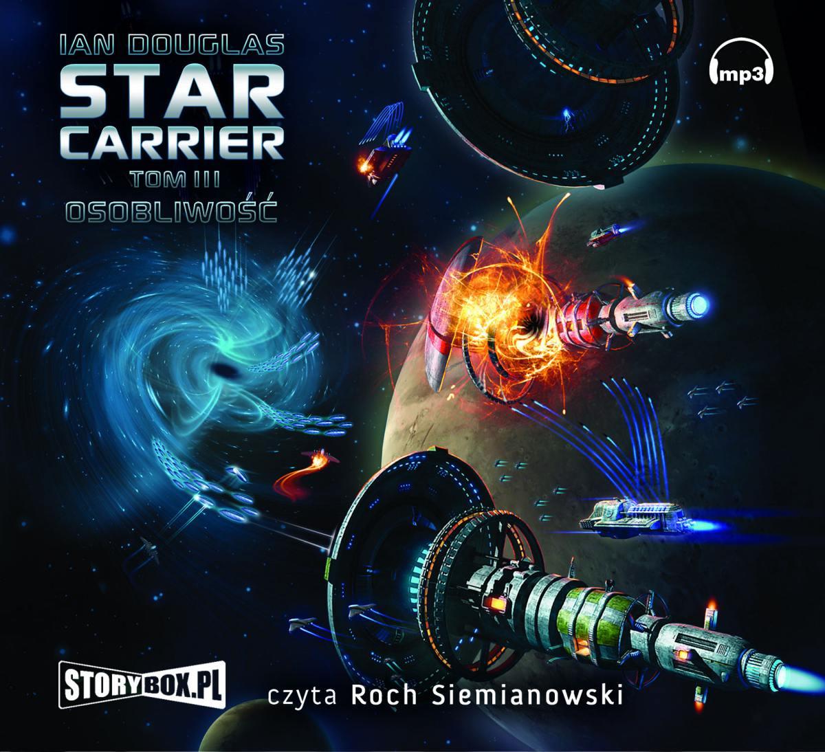 """Star Carrier. Tom 3 """"Osobliwość"""" - Audiobook (Książka audio MP3) do pobrania w całości w archiwum ZIP"""