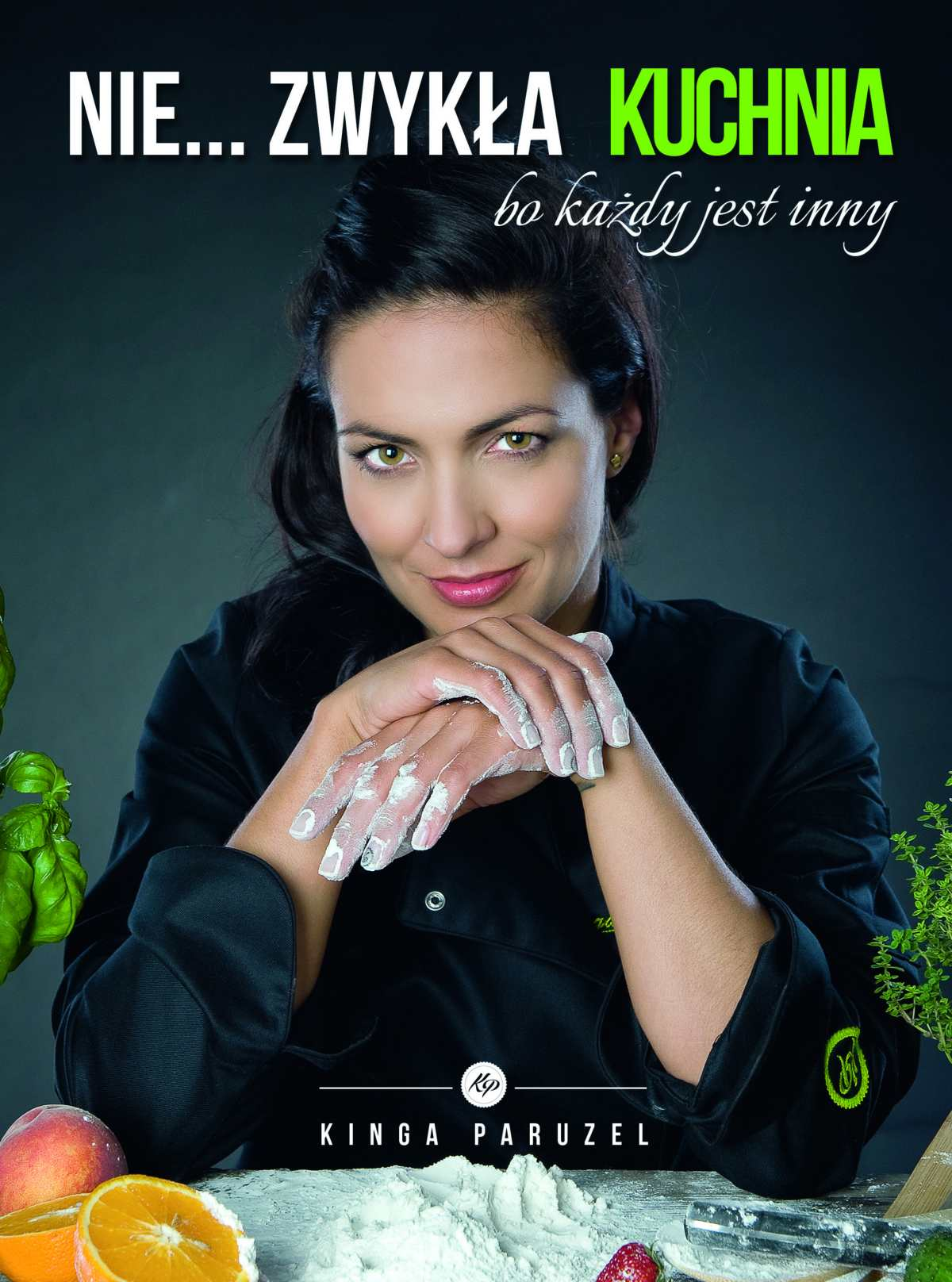 Nie…zwykła kuchnia Kingi Paruzel - Ebook (Książka na Kindle) do pobrania w formacie MOBI