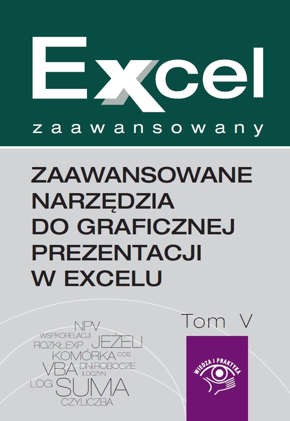 Zaawansowane narzędzia do graficznej prezentacji w Excelu - Ebook (Książka na Kindle) do pobrania w formacie MOBI