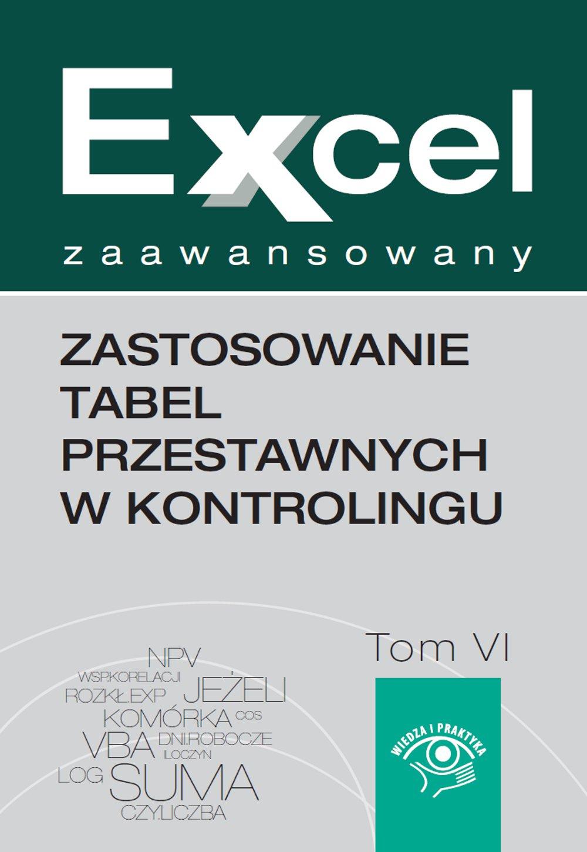 Zastosowanie tabel przestawnych w kontrolingu - Ebook (Książka PDF) do pobrania w formacie PDF