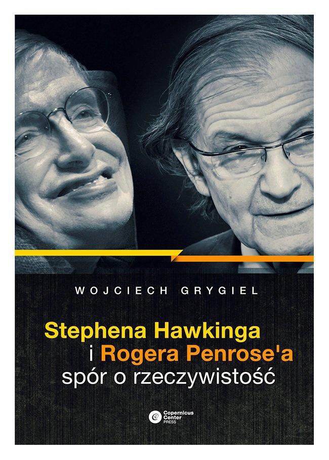 Stephena Hawkinga i Rogera Penrose'a spór o rzeczywistość - Ebook (Książka na Kindle) do pobrania w formacie MOBI