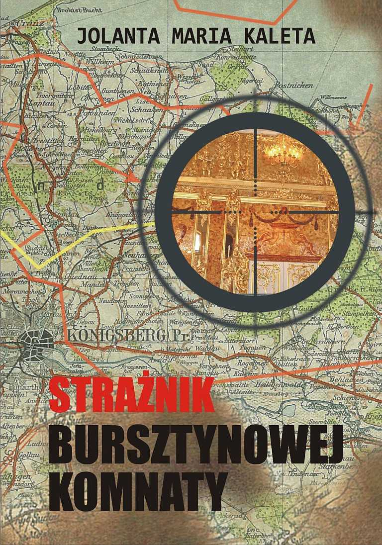 Strażnik Bursztynowej Komnaty - Ebook (Książka EPUB) do pobrania w formacie EPUB