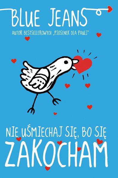 Nie uśmiechaj się, bo się zakocham - Ebook (Książka na Kindle) do pobrania w formacie MOBI