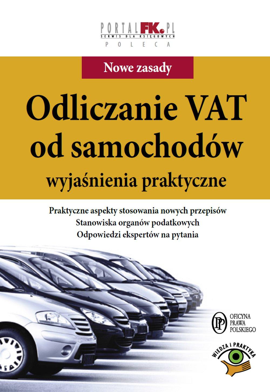 Odliczanie VAT od samochodów. Wyjaśnienia praktyczne - Ebook (Książka na Kindle) do pobrania w formacie MOBI