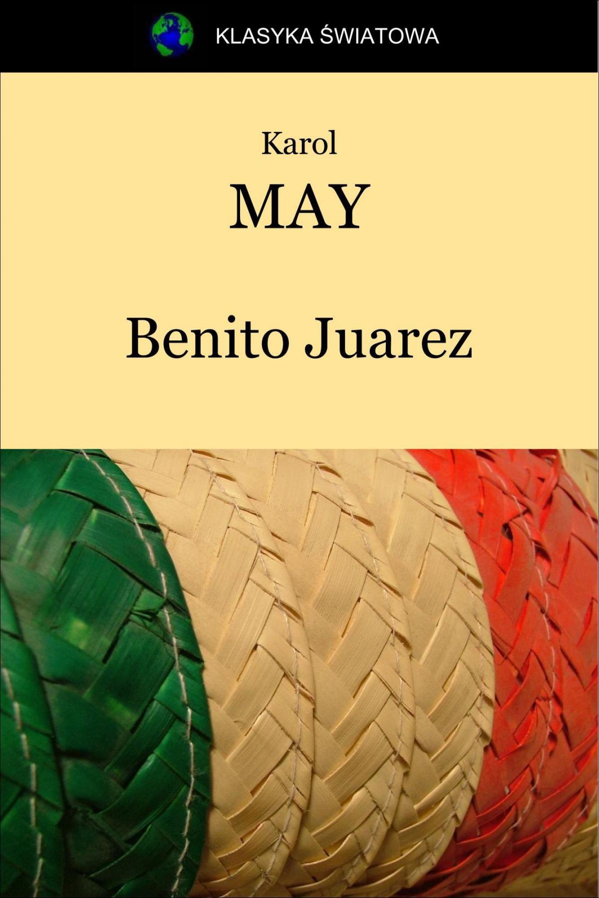 Benito Juarez - Ebook (Książka EPUB) do pobrania w formacie EPUB
