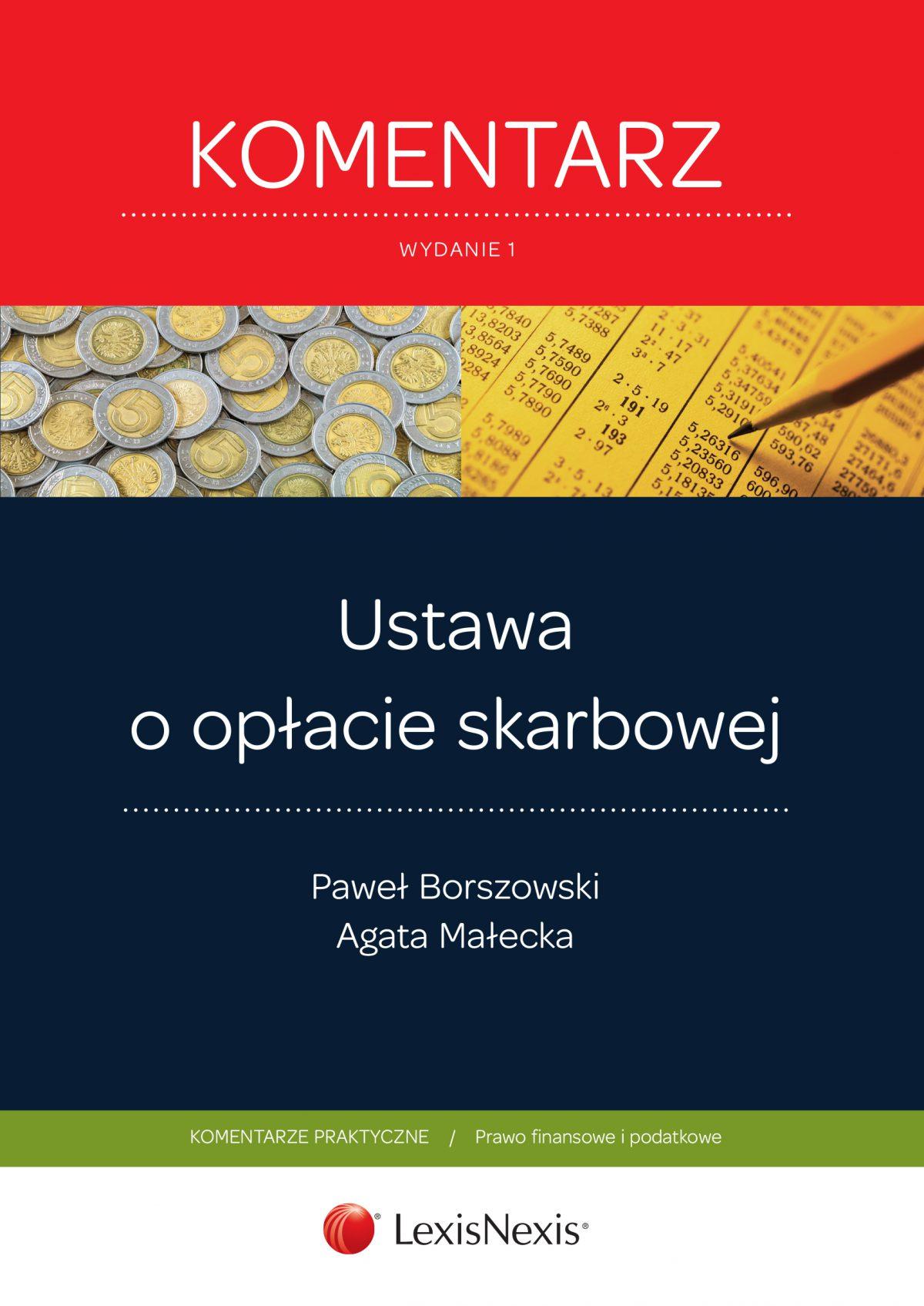 Ustawa o opłacie skarbowej. Komentarz. Wydanie 1 - Ebook (Książka EPUB) do pobrania w formacie EPUB