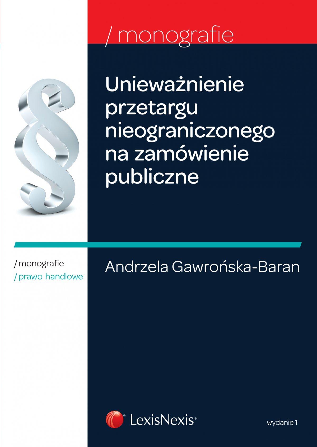 Unieważnienie przetargu nieograniczonego na zamówienie publiczne. Wydanie 1 - Ebook (Książka EPUB) do pobrania w formacie EPUB