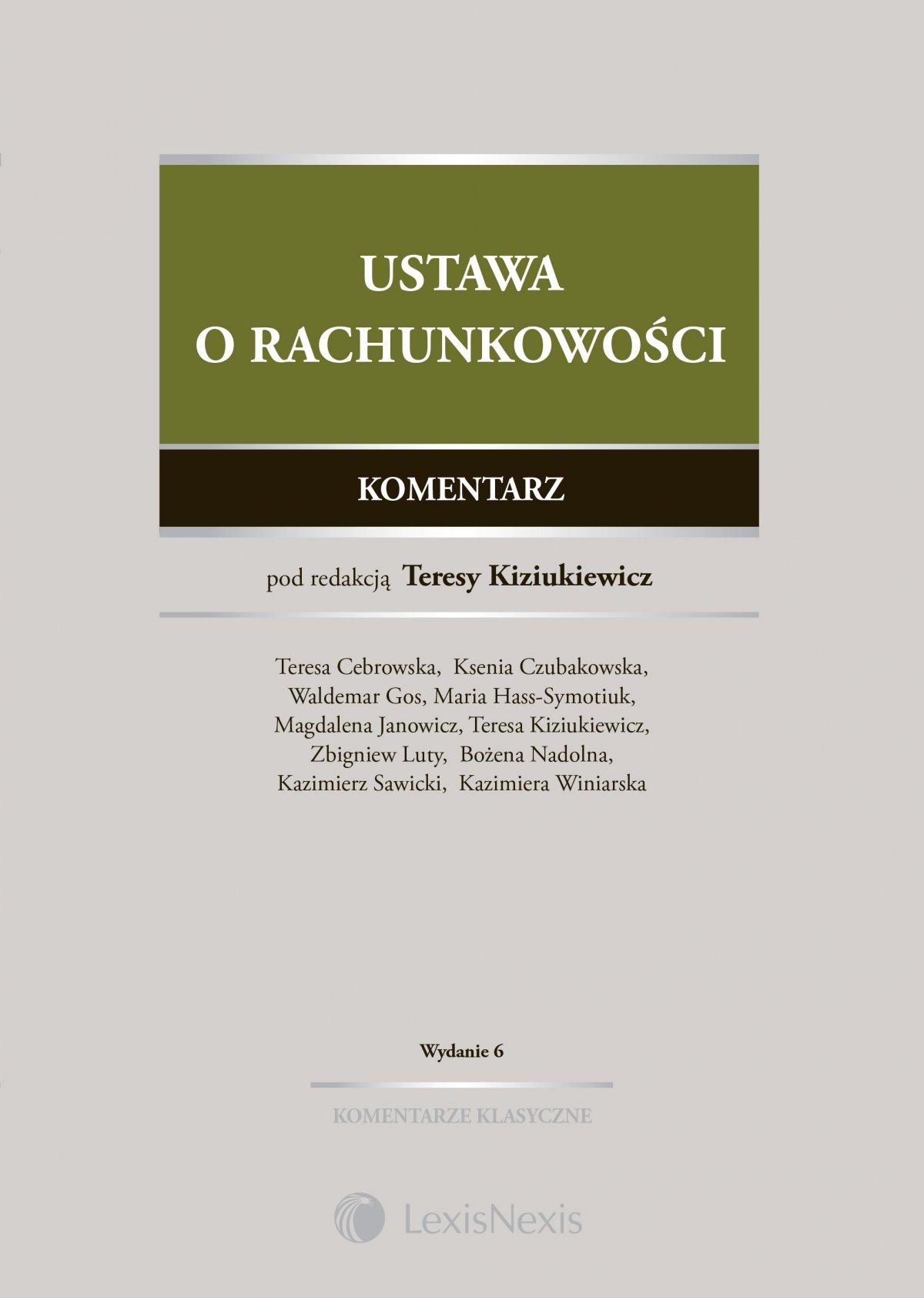 Ustawa o rachunkowości. Komentarz. Wydanie 6 - Ebook (Książka EPUB) do pobrania w formacie EPUB