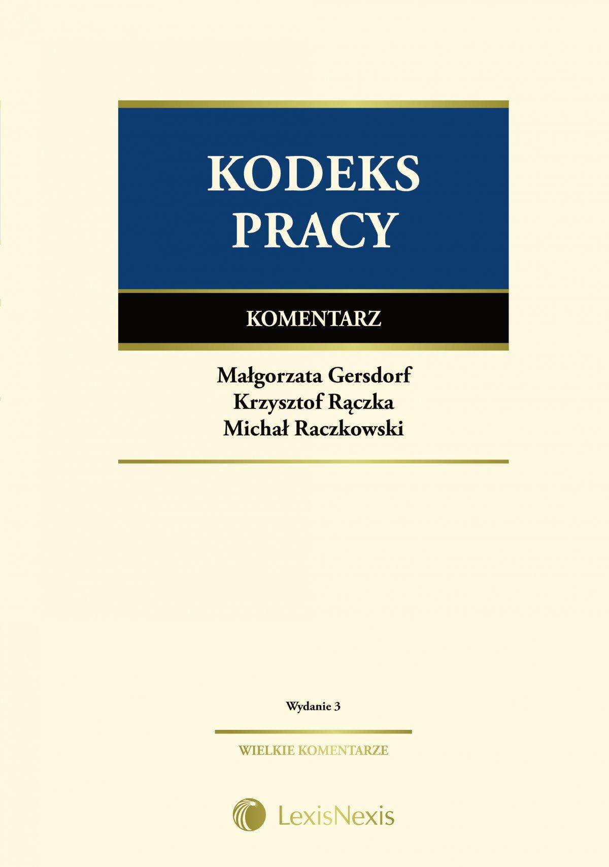 Kodeks pracy. Komentarz. Wydanie 3 - Ebook (Książka EPUB) do pobrania w formacie EPUB