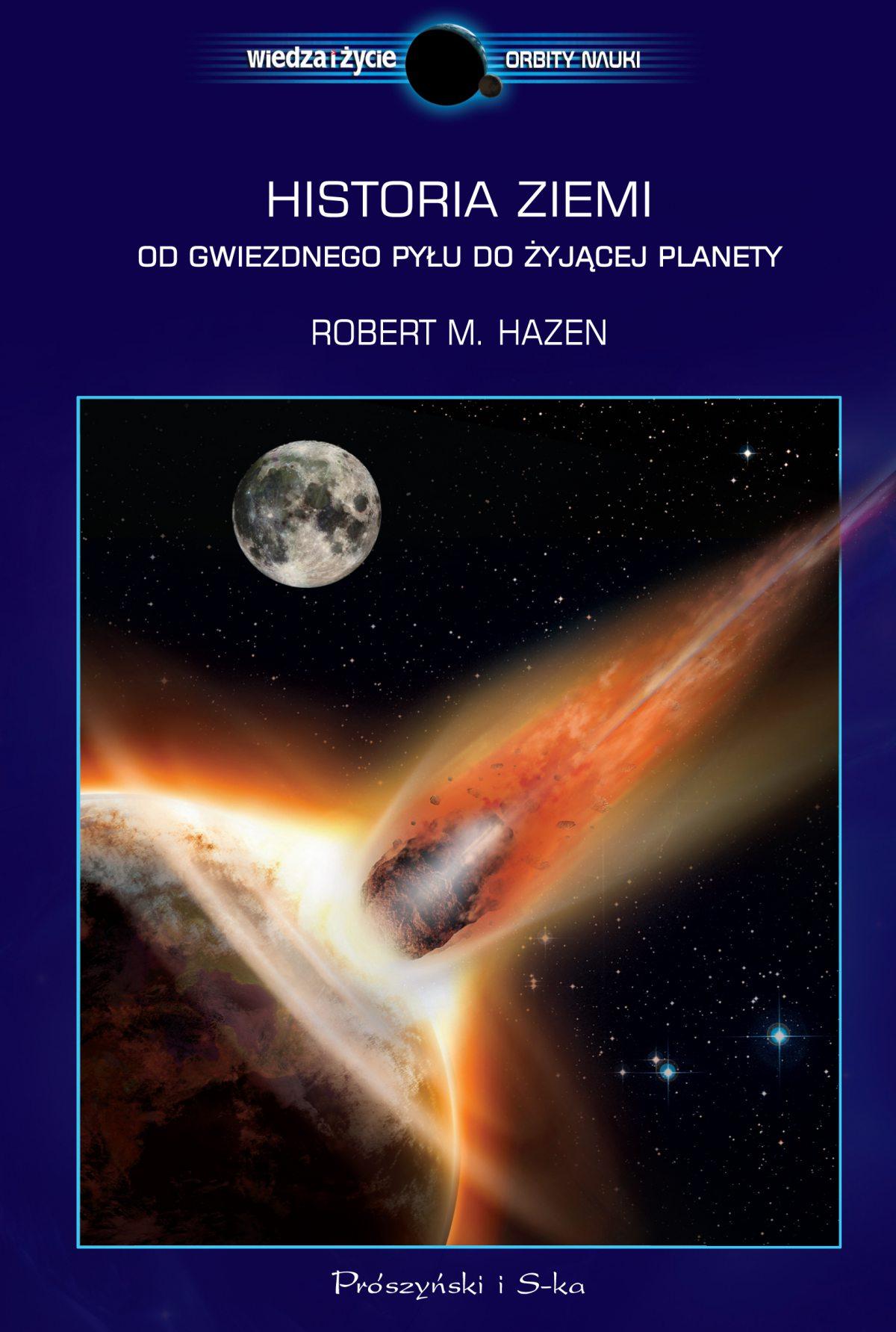 Historia Ziemi. Od gwiezdnego pyłu do żyjącej planety - Ebook (Książka EPUB) do pobrania w formacie EPUB