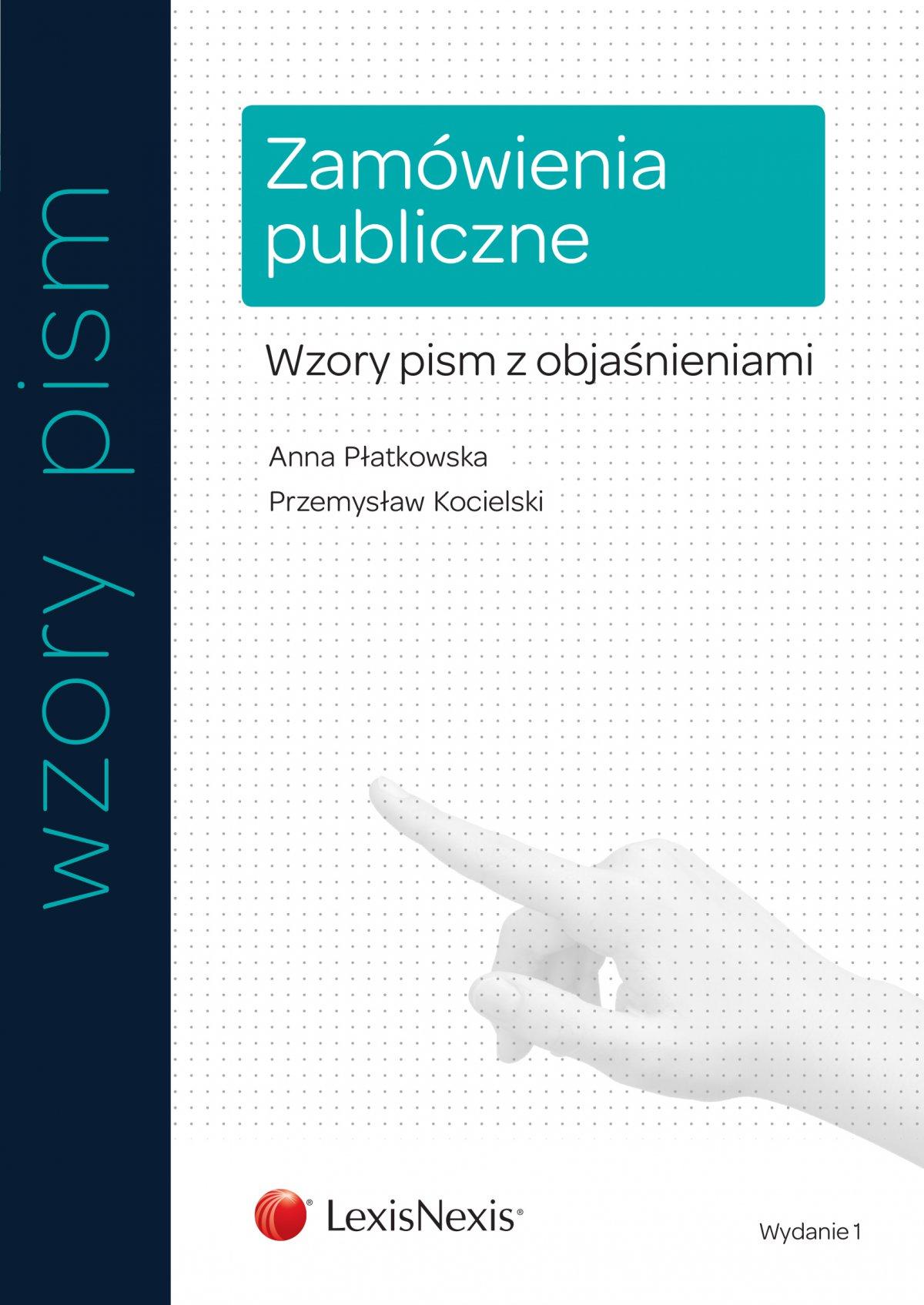 Zamówienia publiczne. Wzory pism z objaśnieniami. Wydanie 1 - Ebook (Książka EPUB) do pobrania w formacie EPUB